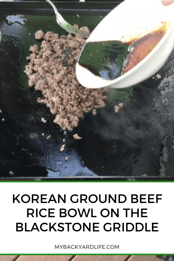 Korean Ground Beef Rice Bowl on the Blackstone Griddle